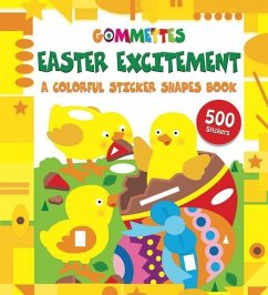 Easter Excitement: A Colorful Sticker Shapes Book - Little Bee Books