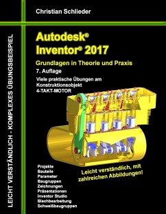 Autodesk Inventor 2017 - Grundlagen in Theorie ...