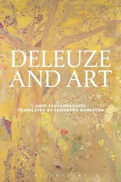 Deleuze and Art - Sauvagnargues, Anne (niversity of Paris, Nanterre, France)