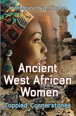 Ancient West African Women - Toppled Cornerstones