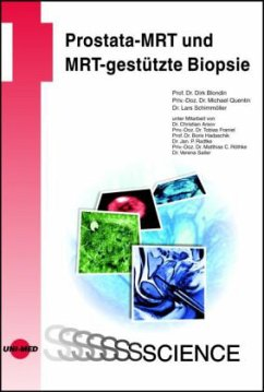 Prostata-MRT und MRT-gestützte Biopsie - Blondin, Dirk; Quentin, Michael; Schimmöller, Lars