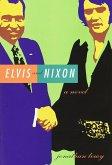 Elvis and Nixon (eBook, ePUB)