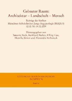 Gebauter Raum: Architektur - Landschaft - Mensch