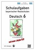 Deutsch 6, Schulaufgaben bayerischer Realschulen mit Lösungen
