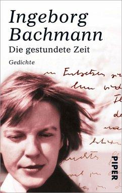 Die gestundete Zeit (eBook, ePUB) - Bachmann, Ingeborg
