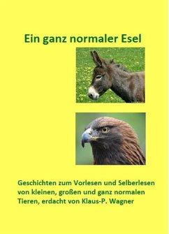 Ein ganz normaler Esel (eBook, ePUB)