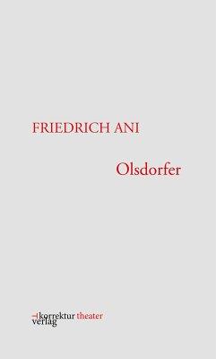 Olsdorfer (eBook, ePUB) - Ani, Friedrich