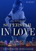 Superstar in Love. Grenzenlose Versuchung - Erotischer Roman (eBook, ePUB)