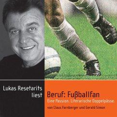 Beruf: Fußballfan (MP3-Download) - Simon, Gerald; Farnberger, Claus