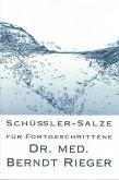 Schüßler-Salze für Fortgeschrittene (eBook, ePUB)