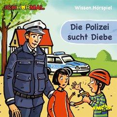 Die Polizei sucht Diebe (Ungekürzt) (MP3-Download)