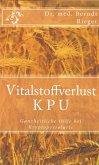 Vitalstoffverlust KPU (eBook, ePUB)