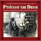 Professor van Dusen, Die neuen Fälle, Fall 6: Professor van Dusen schlägt sich selbst (MP3-Download)