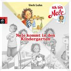 Nele kommt in den Kindergarten / Ich bin Nele Bd.1 (MP3-Download)