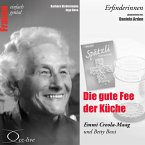 Erfinderinnen - Die Gute Fee Der Küche (Emmi Creola-Maag Und Betty Bossi) (MP3-Download)
