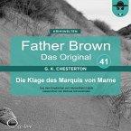 Father Brown 41 - Die Klage des Marquis von Marne (Das Original) (MP3-Download)