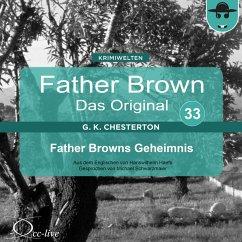 Father Brown 33 - Father Browns Geheimnis (Das Original) (MP3-Download) - Haefs, Hanswilhelm; Chesterton, Gilbert Keith
