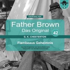 Father Brown 42 - Flambeaus Geheimnis (Das Original) (MP3-Download) - Chesterton, Gilbert Keith; Haefs, Hanswilhelm