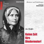 Abenteuer und Entdeckungen - Keine Zeit fürs Biedermeier (Ida Pfeiffer) (MP3-Download)