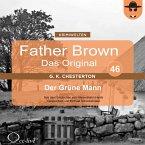 Father Brown 46 - Der Grüne Mann (Das Original) (MP3-Download)
