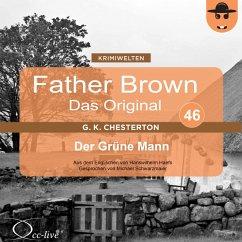 Father Brown 46 - Der Grüne Mann (Das Original) (MP3-Download) - Chesterton, Gilbert Keith; Haefs, Hanswilhelm