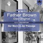 Father Brown 16 - Der Mann in der Passage (Das Original) (MP3-Download)