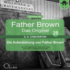 Father Brown 25 - Die Auferstehung von Father Brown (Das Original) (MP3-Download) - Chesterton, Gilbert Keith; Haefs, Hanswilhelm