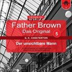 Father Brown 05 - Der unsichtbare Mann (Das Original) (MP3-Download)