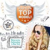 Folge 3: Meine erste Fashionshow in New York (Das Original-Hörspiel zur TV-Serie) (MP3-Download)