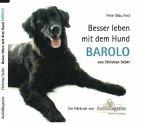 Besser leben mit dem Hund BAROLO (MP3-Download)