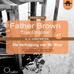 Father Brown 47 - Die Verfolgung von Mr. Blue (Das Original) (MP3-Download)