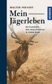 Mein Jägerleben (eBook, ePUB)