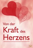 Von der Kraft des Herzens (eBook, ePUB)