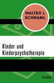Kinder und Kinderpsychotherapie (eBook, ePUB)