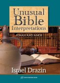 Unusual Bible Interpretations: Jonah and Amos