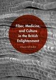 Fiber, Medicine, and Culture in the British Enlightenment