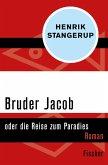 Bruder Jacob (eBook, ePUB)