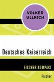 Deutsches Kaiserreich (eBook, ePUB)