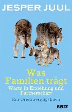 Was Familien trägt - Juul, Jesper