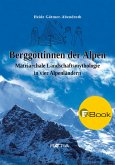 Berggöttinnen der Alpen (eBook, ePUB)