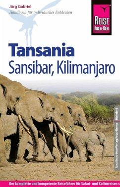 Reise Know-How Tansania, Sansibar, Kilimanjaro: Reiseführer für individuelles Entdecken (eBook, PDF) - Gabriel, Jörg