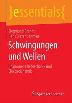 Schwingungen und Wellen - Brandt, Siegmund;Dahmen, Hans Dieter