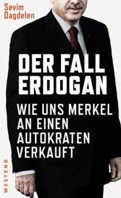 Der Fall Erdogan - Dagdelen, Sevim
