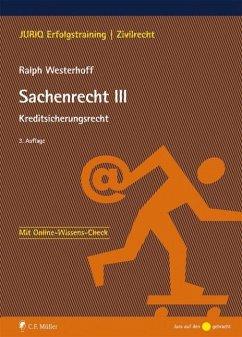 Sachenrecht III - Westerhoff, Ralph