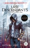 Last Descendants. Aufstand in New York / An Assassin's Creed Series Bd.1