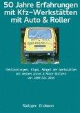 50 Jahre Erfahrungen mit Kfz-Werkstätten, mit Auto und Roller