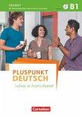 Pluspunkt Deutsch - Allgemeine Ausgabe B1: Gesamtband - Testheft mit Audio-CD