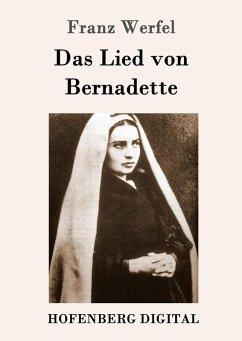 Das Lied von Bernadette (eBook, ePUB)