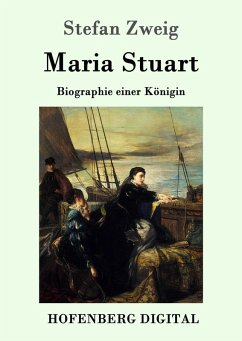 Maria Stuart (eBook, ePUB) - Stefan Zweig