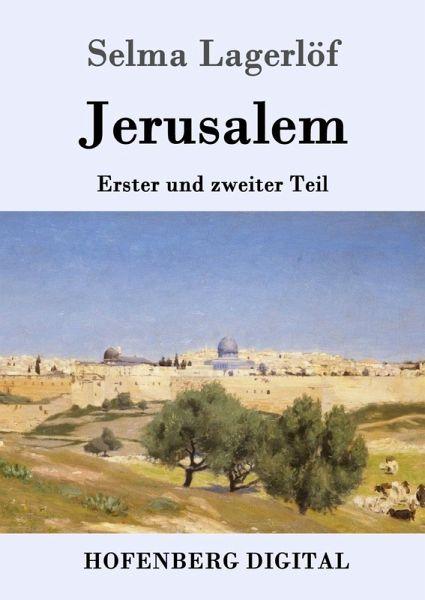 Jerusalem (eBook, ePUB) - Selma Lagerlöf